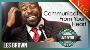 Les Brown Communicate From Your Heart